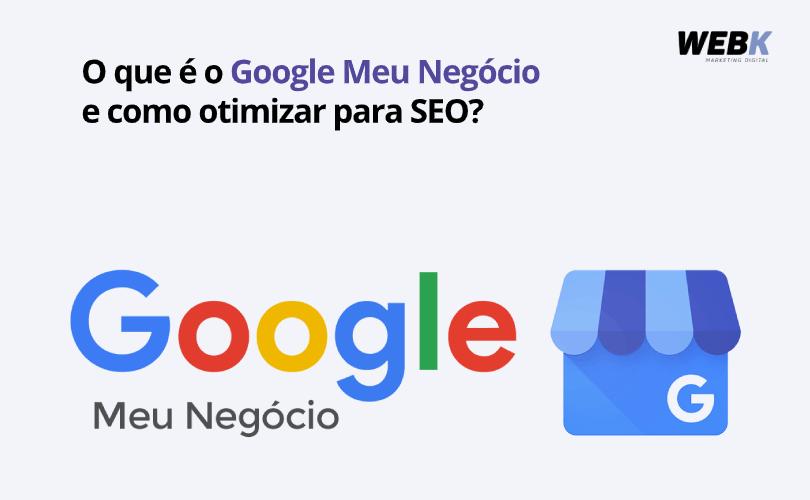 Como otimizar Google Meu Negócio