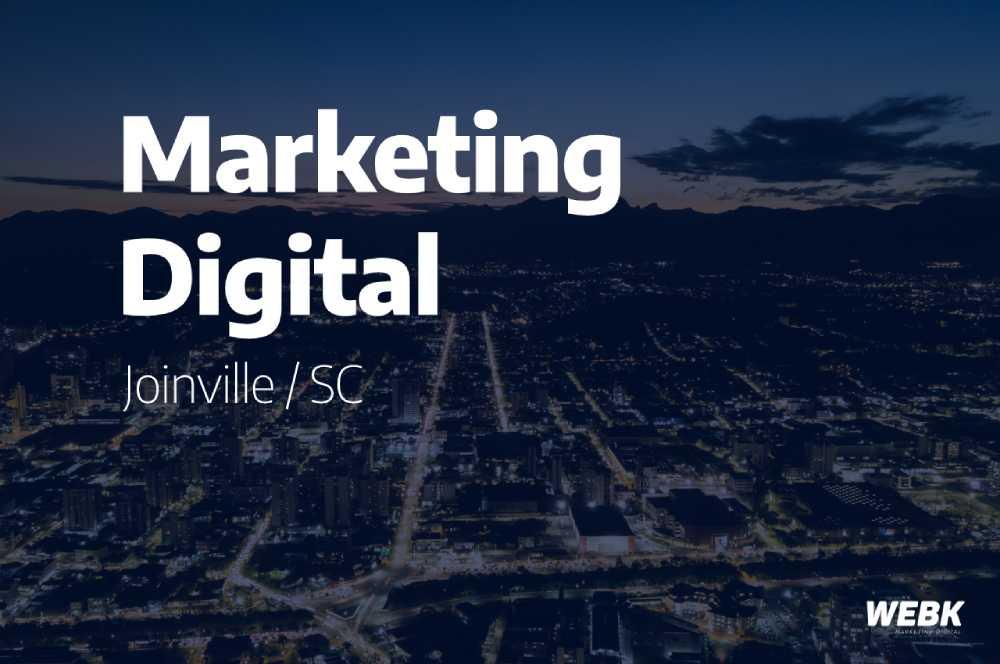 Agência de marketing digital em Joinville é com a WEBK Consultoria SEO